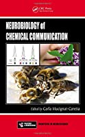 Neurobiology of Chemical Communication (Frontiers in Neuroscience)