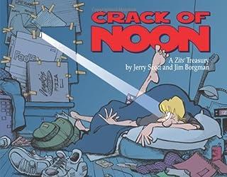 Crack of Noon: A Zits Treasury (Volume 15)