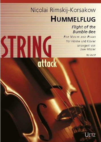 Hummelflug. For Violin and Piano / Flight of the bumble-bee / Le vol du bourdon. Für Violine und Klavier (String attack)