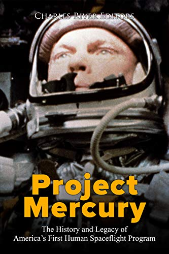 Project Mercury: The History and Le…