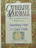 Catherine Marshall: The Inspirational Writings