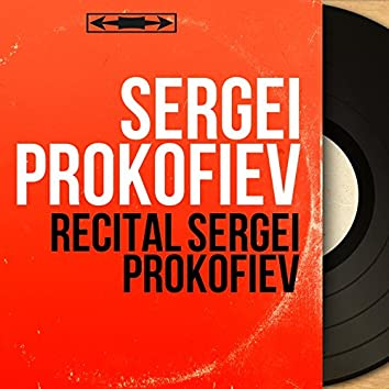 Récital Sergei Prokofiev (Remastered, Mono Version)