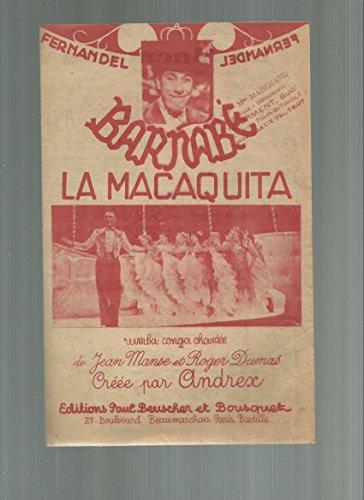 La Macaquita rumba cunga chantée du film Barnabé (Fernandel)