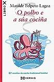 O polbo e a súa cociña: 67 receitas da cociña tradicional familiar (Edición Literaria - Librox)