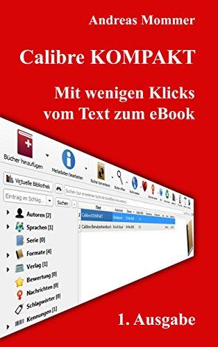 Calibre KOMPAKT: Mit wenigen Klicks vom Text zum eBook