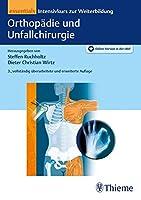 Orthopaedie und Unfallchirurgie essentials: Intensivkurs zur Weiterbildung