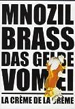 Mnozil Brass - Das Gelbe vom Ei / La Crème de la Crème [Reino Unido] [DVD]