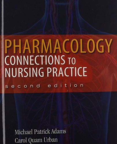 Pharmacology: Connections to Nursing Practice Plus MyLab Nursing with Pearson eText -- Access Card Package (2nd Edition)