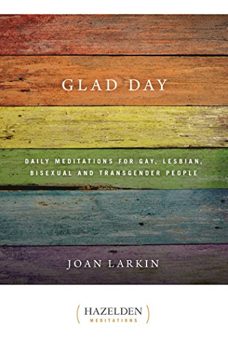 Compare Textbook Prices for Glad Day Daily Affirmations: Daily Meditations for Gay, Lesbian, Bisexual, and Transgender People  ISBN 9781568381893 by Larkin, Joan