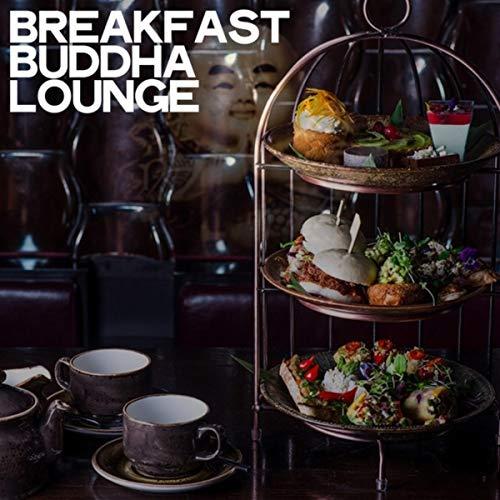 Breakfast Buddha Lounge