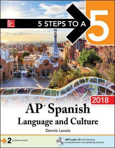 5 Steps to a 5: AP Spanish Language and Culture with MP3 Disk 2018