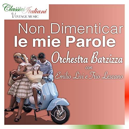 Emilio Lescano, Trio Lescano & Orchestra Barzizza