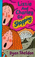 Lizzie And Charley Go Shopping (Kosmic Kicks)
