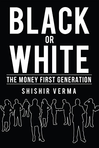 Black or White : The Money First Generation (English Edition)