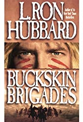 Buckskin Brigades epic hero Yellow Hair and his hero quote