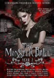 The Monster Ball Year 2: (A Paranormal Romance Anthology)
