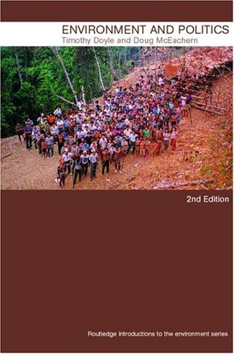 Environment and Politics, 2nd edition (Routledge Introductions to Environment: Environment and Society Texts)