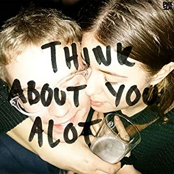 Think About You a Lot (feat. Boys)