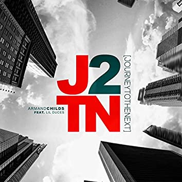 J2TN (feat. Lil Duces)