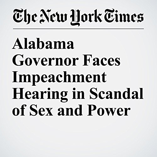 Alabama Governor Faces Impeachment Hearing in Scandal of Sex and Power copertina