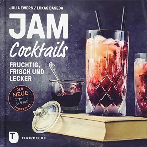 Jam Cocktails: Fruchtig, frisch und lecker