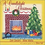 A Candlelight Christmas: Piano Orchestrations with Warm Brass Stylings by Dan Savant (2000-04-05)