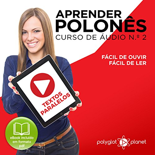 Aprender polonês - Textos Paralelos: Fácil de ouvir [Learn Polish - Parallel Texts: Easy to Listen] audiobook cover art