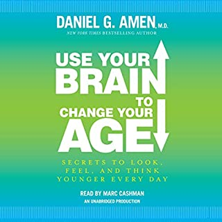 Use Your Brain to Change Your Age cover art
