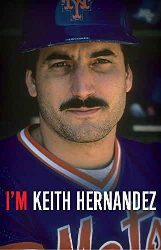 Image of I'm Keith Hernandez: A Memoir
