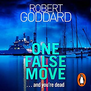 One False Move                   By:                                                                                                                                 Robert Goddard                               Narrated by:                                                                                                                                 Fiona Hampton,                                                                                        Alistair Petrie                      Length: 10 hrs and 13 mins     29 ratings     Overall 3.9