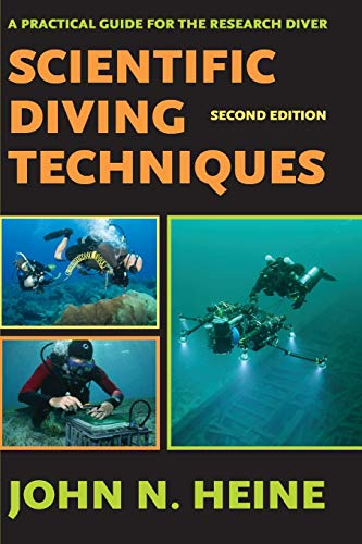Download Scientific Diving Techniques: A Practical Guide for the Research Diver 1930536682