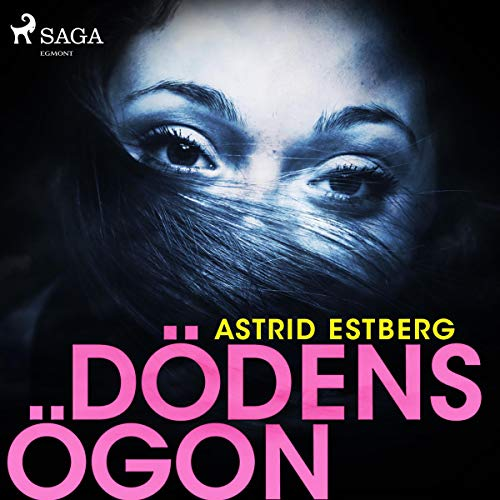 Dödens ögon                   By:                                                                                                                                 Astrid Estberg                               Narrated by:                                                                                                                                 Liza Fry                      Length: 4 hrs     Not rated yet     Overall 0.0