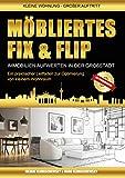 Möbliertes Fix und Flip: Immobilien aufwerten in der Großstadt