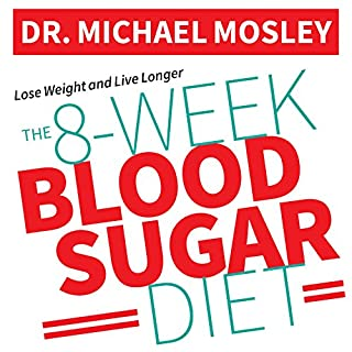 The 8-Week Blood Sugar Diet     How to Beat Diabetes Fast (and Stay Off Medication)              Written by:                                                                                                                                 Michael Mosley                               Narrated by:                                                                                                                                 Shaun Grindell                      Length: 4 hrs and 28 mins     7 ratings     Overall 5.0