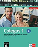 Colegas 1. Neubearbeitung. Lehrbuch inkl. Audio-CD: Berufsorientierter Spanischkurs für Anfänger
