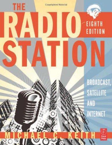 The Radio Station, Eighth Edition: Broadcast, Satellite...