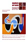 Modern Art Asia Issue 6: Asia and 'Western Modernism' (English Edition)