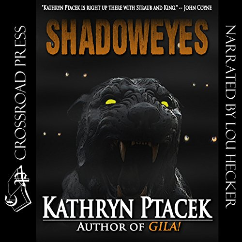 Shadoweyes                   By:                                                                                                                                 Kathryn Ptacek                               Narrated by:                                                                                                                                 Lou Hecker                      Length: 7 hrs and 45 mins     5 ratings     Overall 3.4