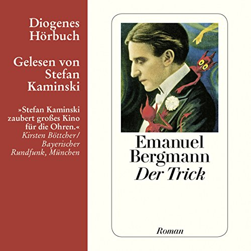 Der Trick                   De :                                                                                                                                 Emanuel Bergmann                               Lu par :                                                                                                                                 Stefan Kaminski                      Durée : 9 h et 42 min     Pas de notations     Global 0,0