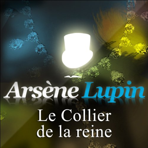 Le Collier de la reine (Arsène Lupin 5) audiobook cover art