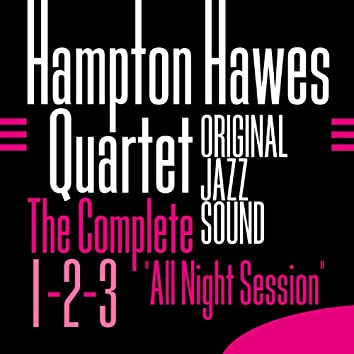 """Original Jazz Sound: The Complete """"All Night Session"""" 1-2-3"""