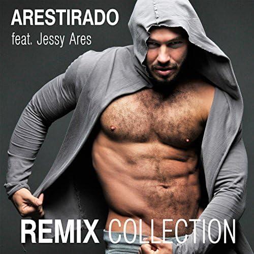 Arestirado feat. Jessy Ares