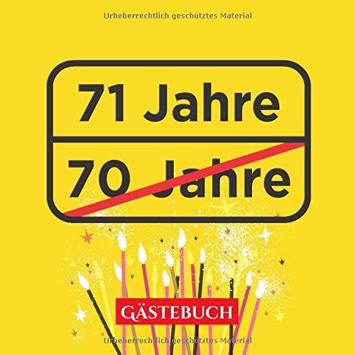 71 Jahre Gästebuch Lustige Deko Zur Feier Vom 71geburtstag 71 Jahre Im Ortsschild Look Geschenk Geburtstagsdeko Buch Zum Eintragen Für