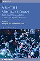 Gas Phase Chemistry in Space (AAS-IOP Astronomy)
