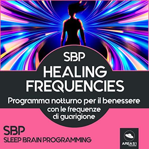 SBP. Healing Frequencies copertina