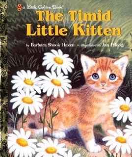 The Timid Little Kitten (Little Golden Book)
