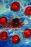 Corrompidos (Portuguese Edition)