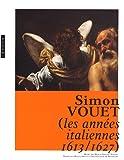 Simon Vouet - Les années italiennes (1613-1627)