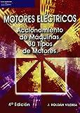 Motores eléctricos. Accionamiento de máquinas. 30 tipos de motores
