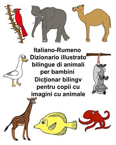 Italiano-Rumeno Dizionario illustrato bilingue di animali per bambini